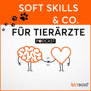 Podcast: Soft Skills & Co. für Tierärzte