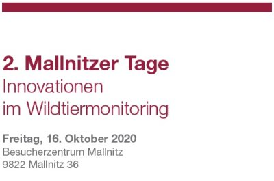 2. Mallnitzer Tage: Innovationen im Wildtiermonitoring